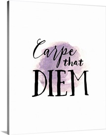 Carpe That Diem