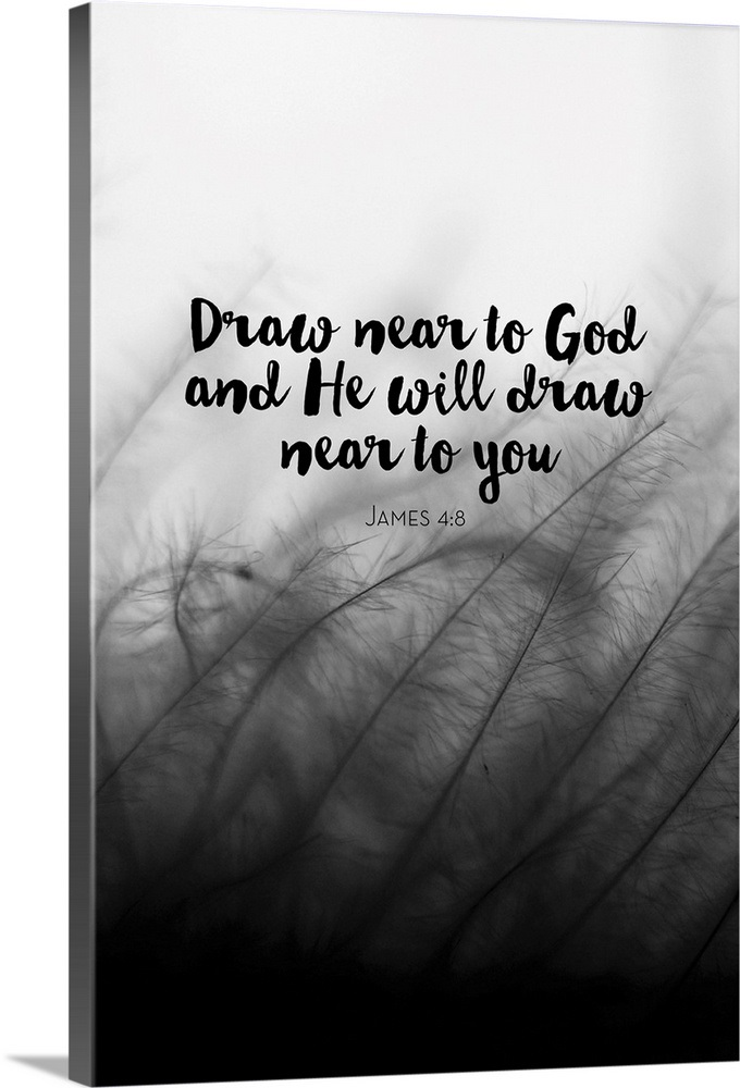 Draw Near To God And He Will Draw Near To You Scripture Wall Art