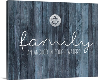 Family Quotes - Family Anchor