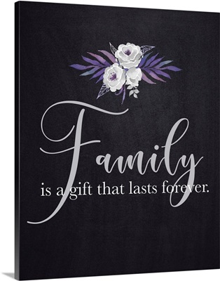 Family Quotes - Family Gift Forever