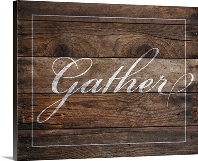 Family Quotes - Gather