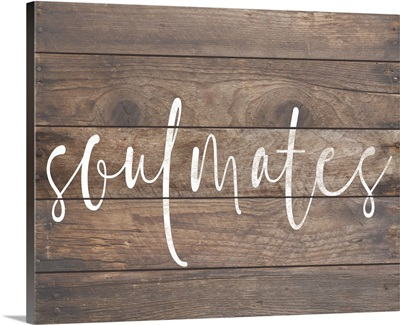 Family Quotes - Soulmates Wood