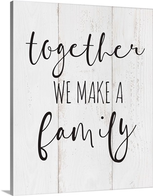 Family Quotes - Together