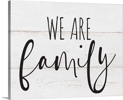 Family Quotes - We Are Family
