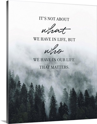Family Quotes - What Matters In Life