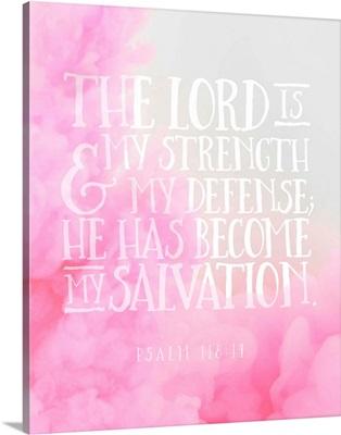 Handlettered Bible Verse - Psalm 118:14