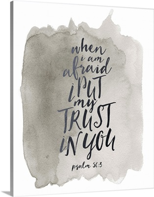Handlettered Bible Verse - Psalm 56:3