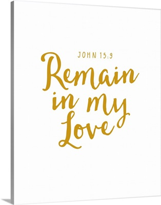 John 15:9 - Scripture Art in Gold and White