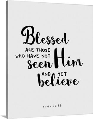John 20:29 - Scripture Art in Black and White