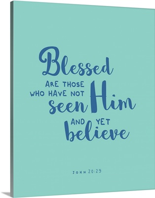 John 20:29 - Scripture Art in Blue and Teal