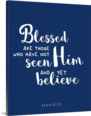 John 20:29 - Scripture Art in White and Navy