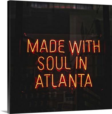Made With Soul In Atlanta, Neon Sign, Switchyards, Atlanta, Georgia