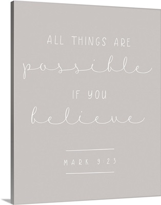 Mark 9:23 - Scripture Art in White and Grey