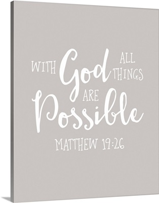 Matthew 19:26 - Scripture Art in White and Grey