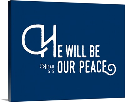 Micah 5:5 - Scripture Art in White and Navy