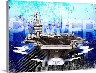 Military Grunge Poster: Power. The aircraft carrier USS Dwight D. Eisenhower