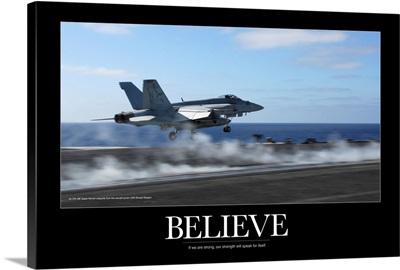 Military Motivational Poster: An F/A-18E Super Hornet catapults from an aircraft carrier