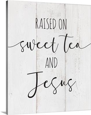 Modern Faith - Sweet Tea and Jesus