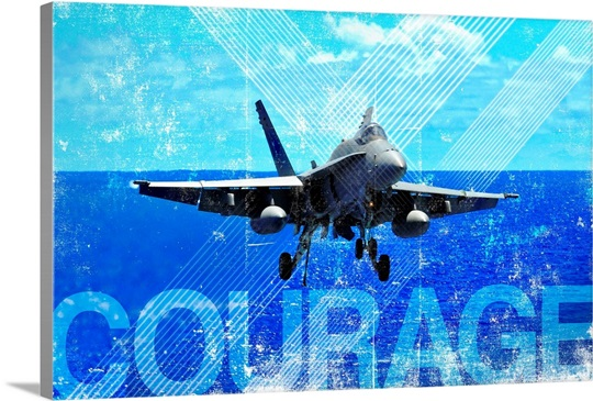 Motivational Grunge Poster: Courage. An F/A-18C Hornet approaches the flight deck