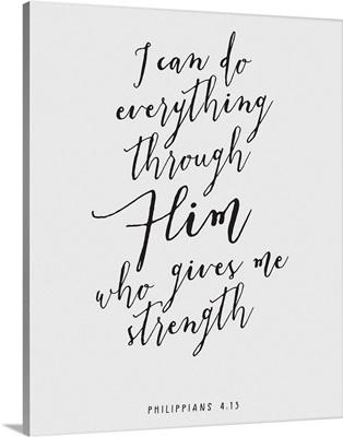 Philippians 4:13 - Scripture Art in Black and White