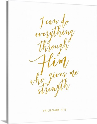 Philippians 4:13 - Scripture Art in Gold and White