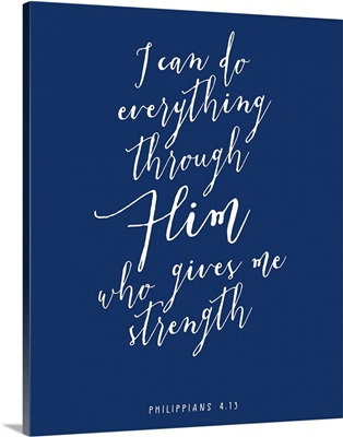 Philippians 4:13 - Scripture Art in White and Navy