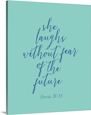 Proverbs 31:25 - Scripture Art in Blue and Teal