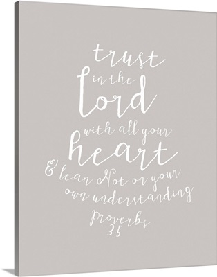 Proverbs 3:5 - Scripture Art in White and Grey