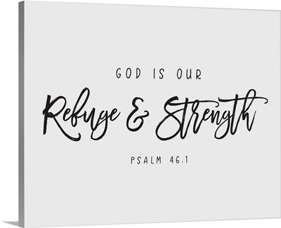 Psalm 46:1 - Scripture Art in Black and White