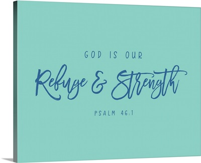 Psalm 46:1 - Scripture Art in Blue and Teal