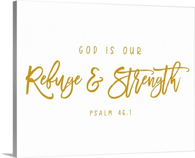 Psalm 46:1 - Scripture Art in Gold and White