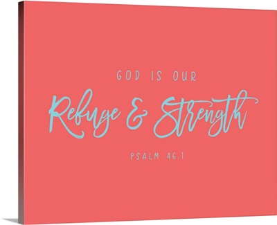 Psalm 46:1 - Scripture Art in Teal and Coral