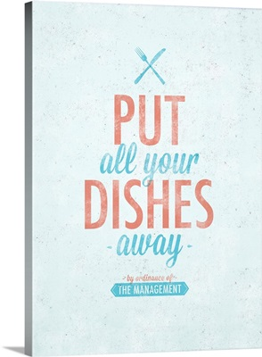 Put All your Dishes Away