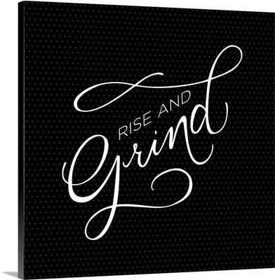 Rise and Grind - minimalist hand-lettered kitchen art