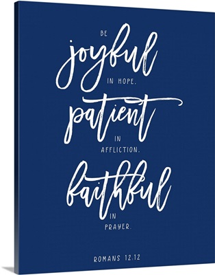 Romans 12:12 - Scripture Art in White and Navy