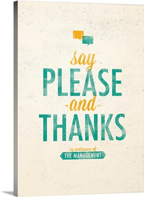 Say Please and Thanks