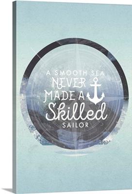 Smooth Sea Skilled Sailor