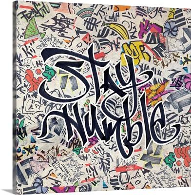 Stay Humble - Urban Inspiration