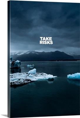 Take Risks - Motivational