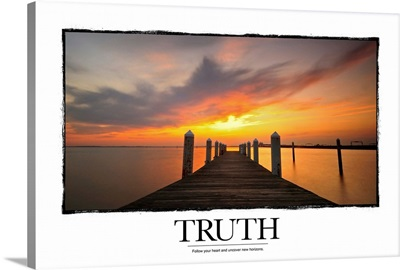 Truth: Follow your heart and uncover new horizons.