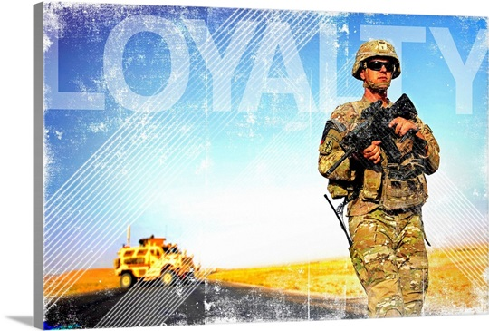 US Army Grunge Poster: Loyalty. U.S. Army soldier on patrol