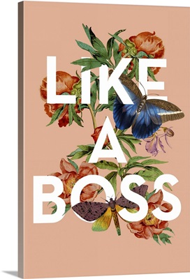 Vintage Floral Collage - Like a Boss