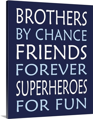 Brothers Superhero