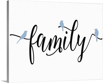 Family Blue Birds
