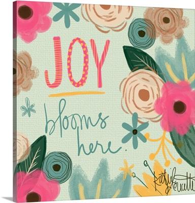 Joy Blooms Here