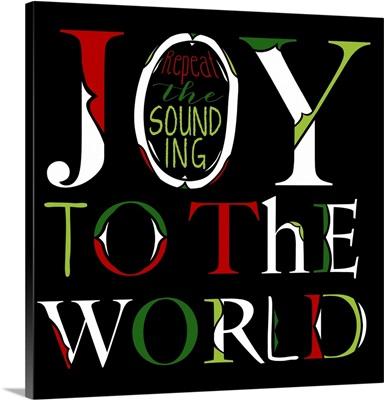 Joy to the World on Black