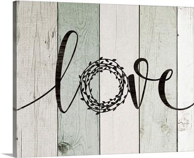 Love Rustic Wreath II