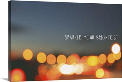 Sparkle Your Brightest