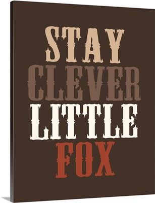 Stay Clever