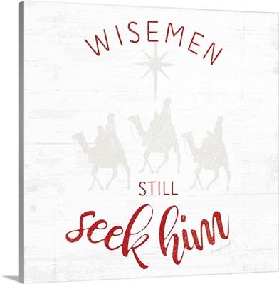 Wisemen Still Seek Him - Red
